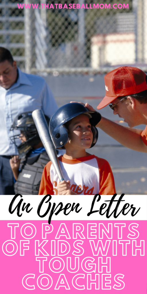 An Open Letter To Parents of Kids with Tough Coaches