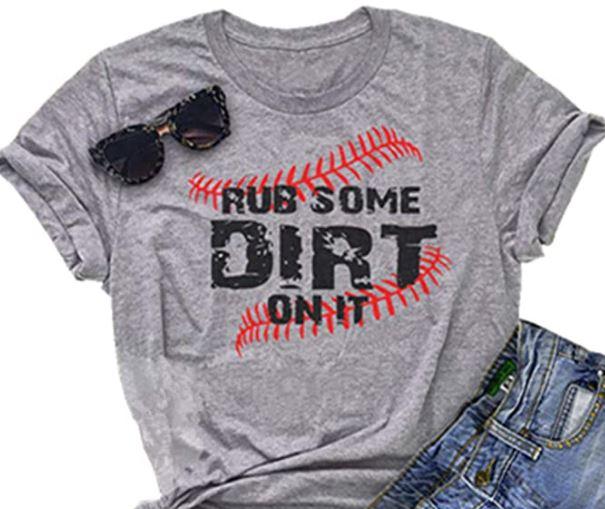Rub Some Dirt on It Baseball Mom T Shirt