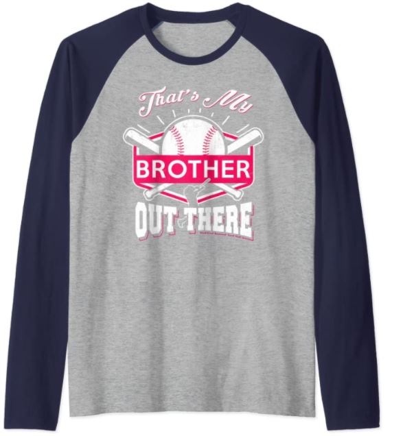 that's my brother out there shirt