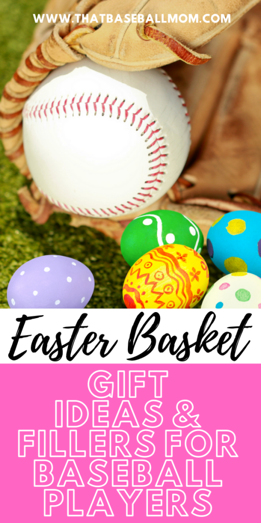 Easter Basket Gift Ideas and Fillers for Baseball Players